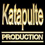 KATAPULTE PRODUCTION